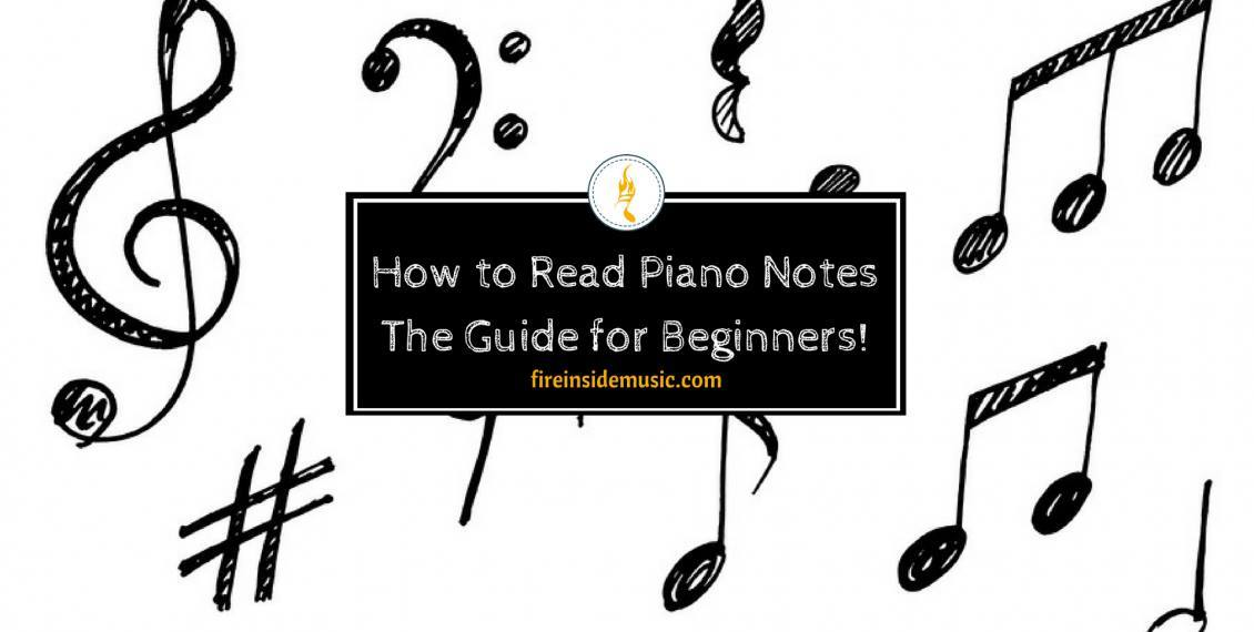 How to Read Piano Notes: The Guide for Beginners!