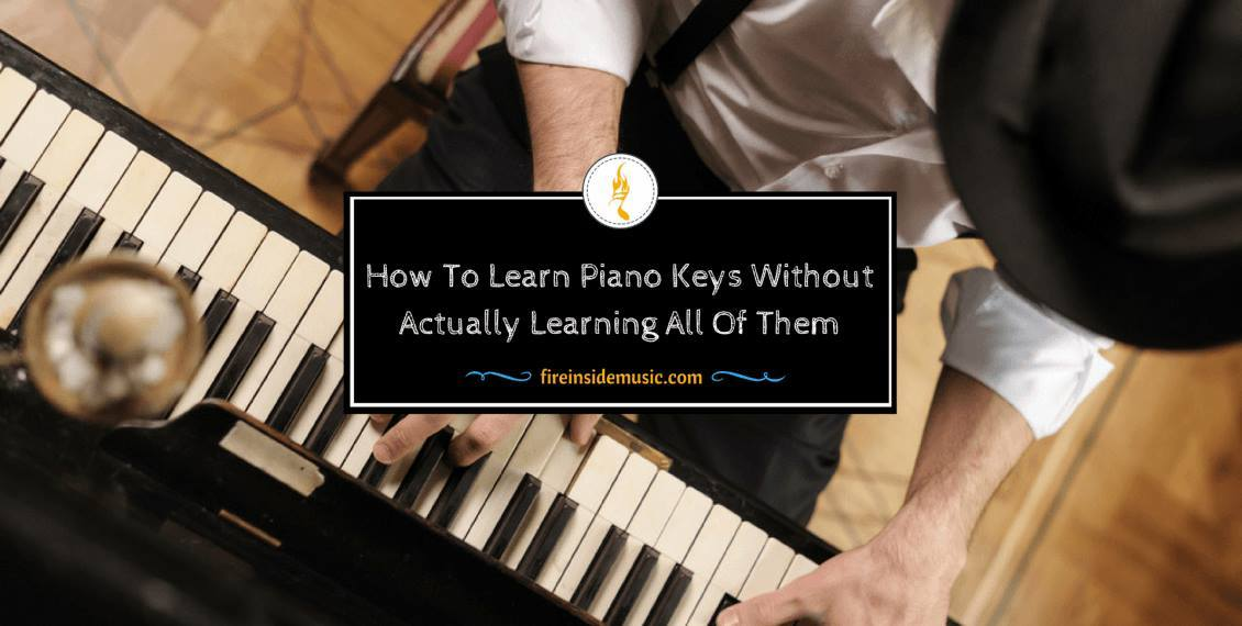 How To Learn Piano Keys Without Actually Learning All Of Them
