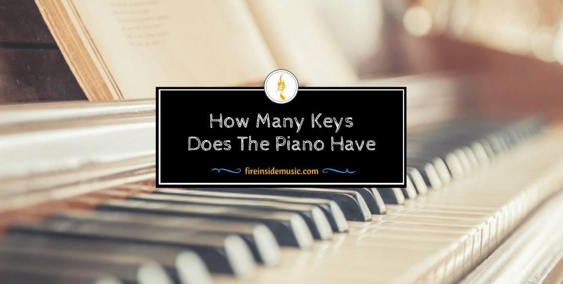 How Many Keys Does The Piano Have