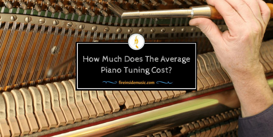 How Much Does The Average Piano Tuning Cost?