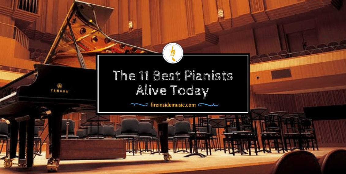 The 11 Best Pianists Alive Today In 2018