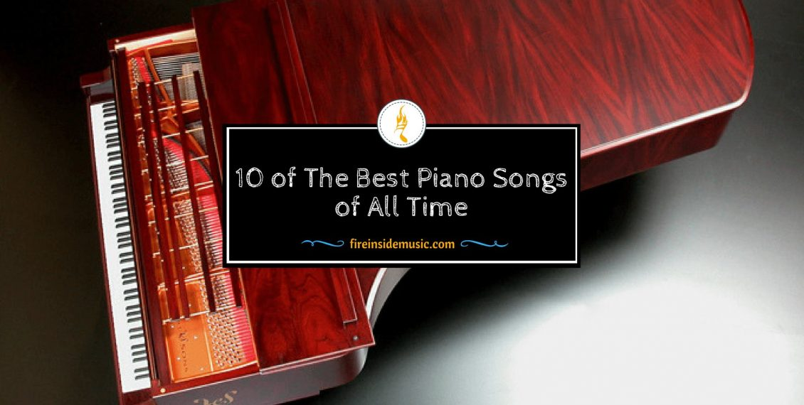 10 of The Best Piano Songs of All Time