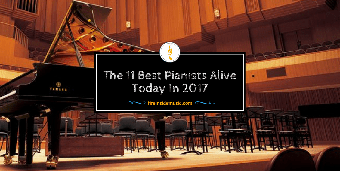 The 11 Best Pianists Alive Today In 2017