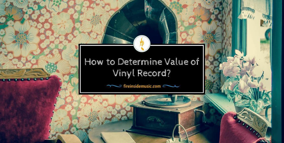 How to Determine Value of Vinyl Record?
