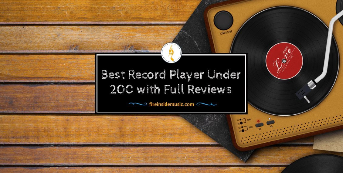 Best Record Player Under $200 with Full Reviews