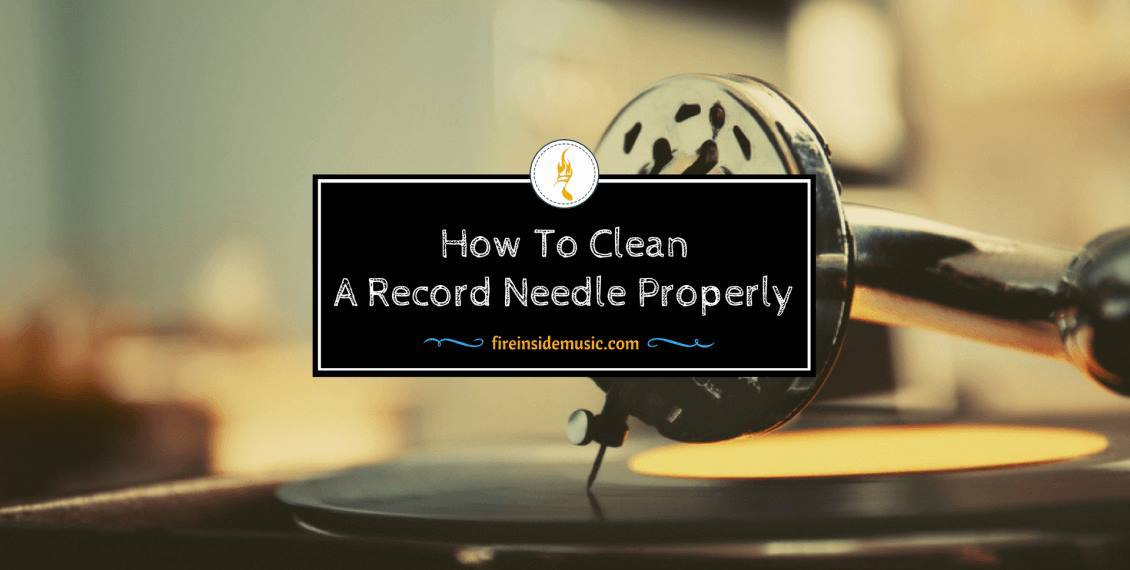 How To Clean A Record Needle Properly