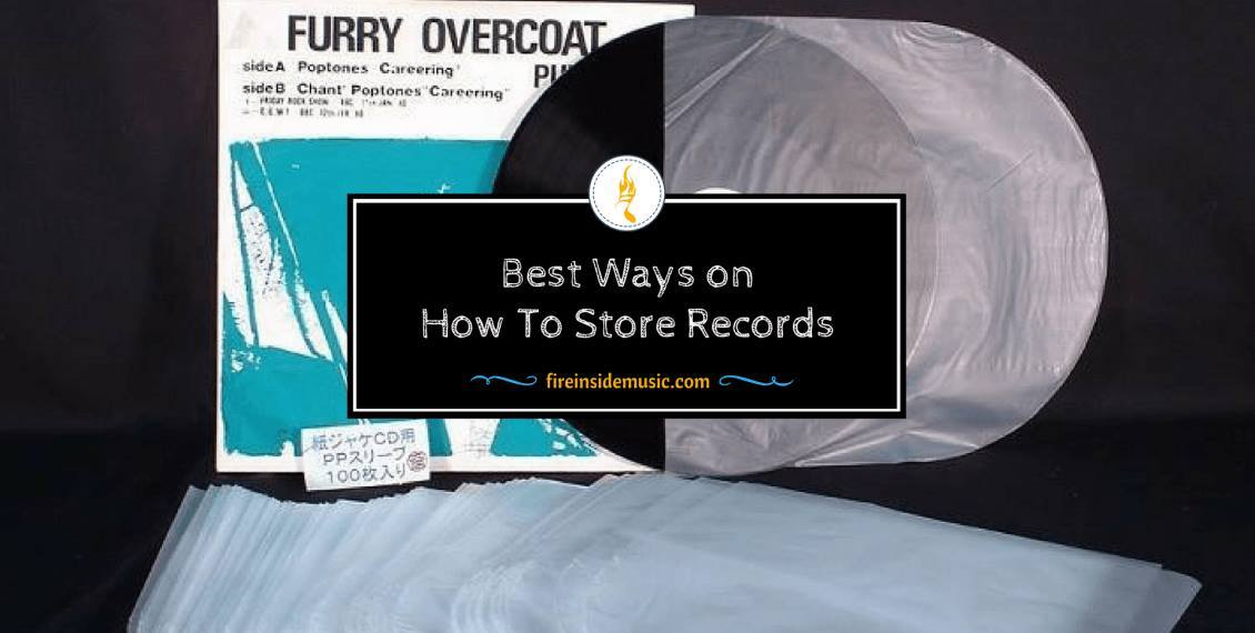 Best Ways on How To Store Records