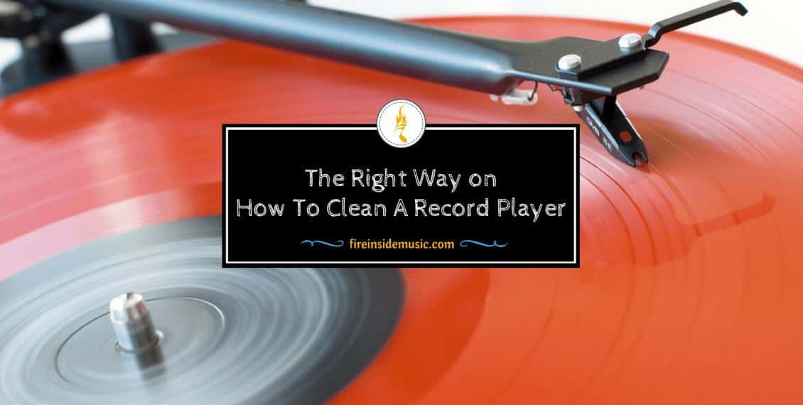 The Right Way on How To Clean A Record Player