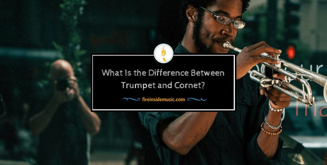 What Is the Difference Between Trumpet and Cornet?