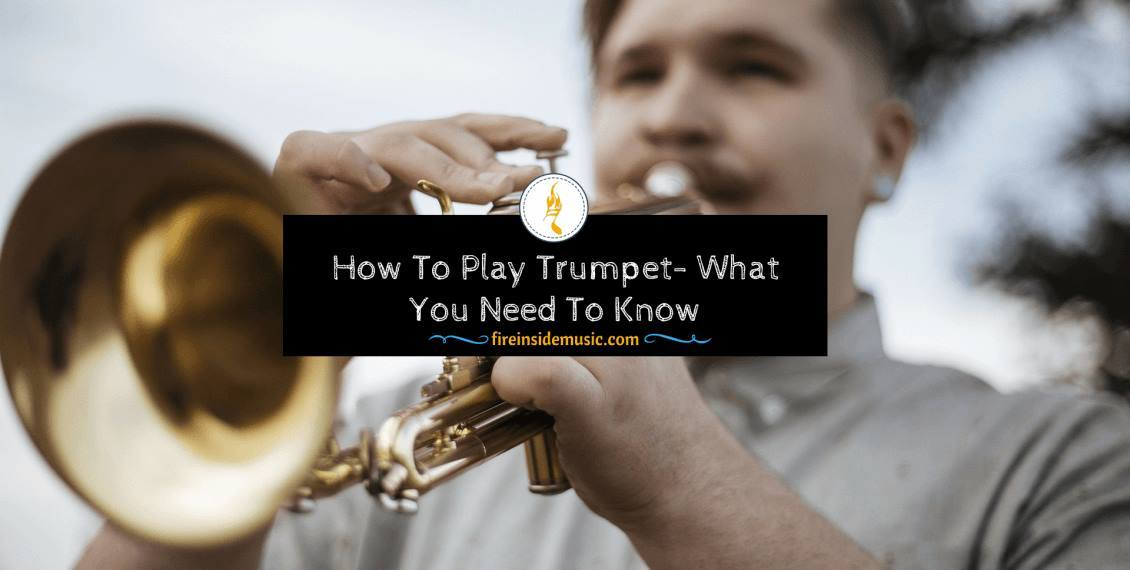 How To Play Trumpet