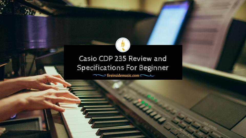 Casio CDP 235 Review