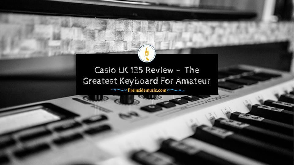 Casio LK 135 Review