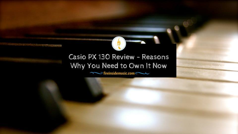 Casio PX 130 Review