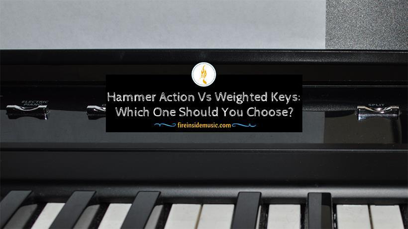 Hammer Action Vs Weighted Keys