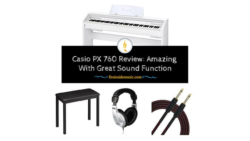 Casio PX 760 Review