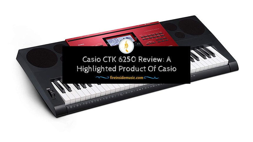 Casio CTK 6250 Review