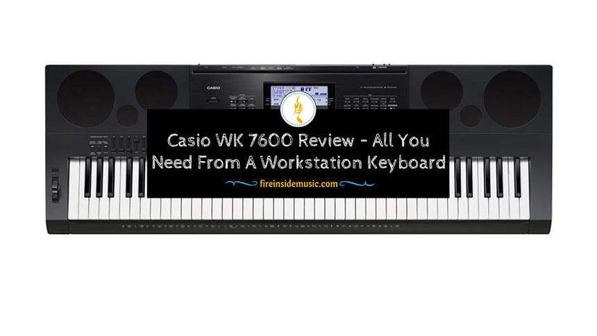 Casio WK 7600 Review