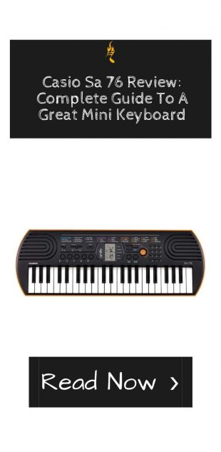 Casio Sa 76 Review_ Complete Guide To A Great Mini Keyboard
