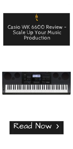 Casio WK 6600 Review – Scale Up Your Music Production