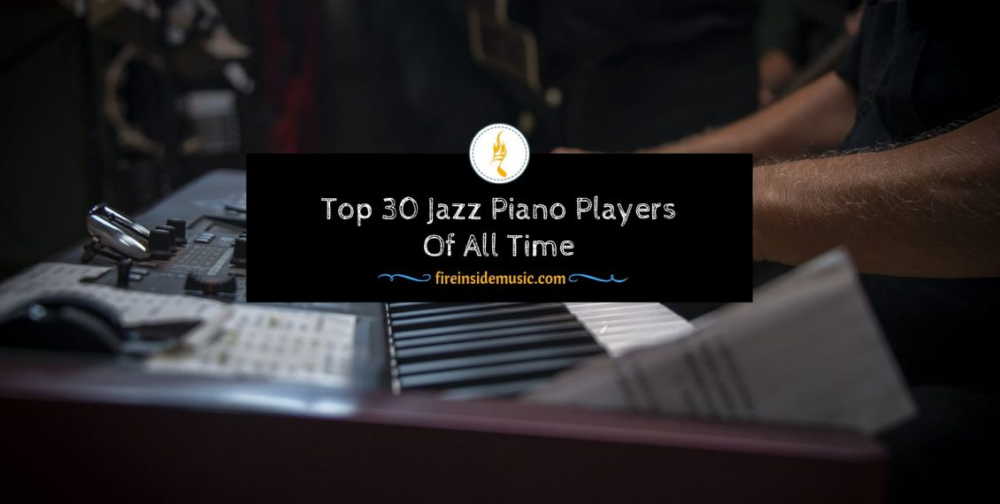 Top 30 Jazz Piano Players