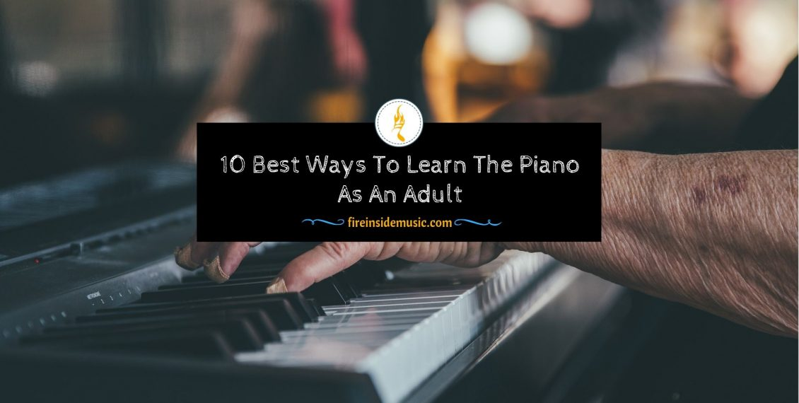 Learn The Piano As An Adult