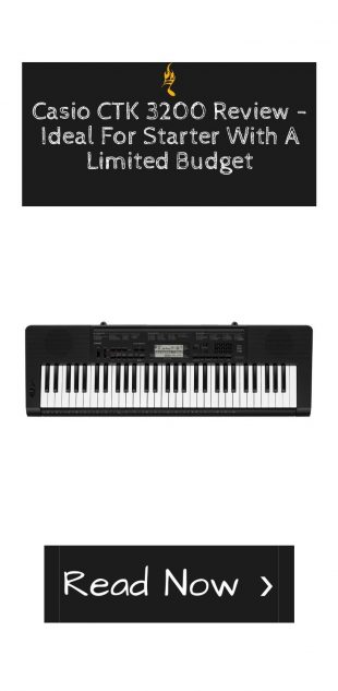 Casio CTK 3200 Review - Ideal For Starter With A Limited Budget