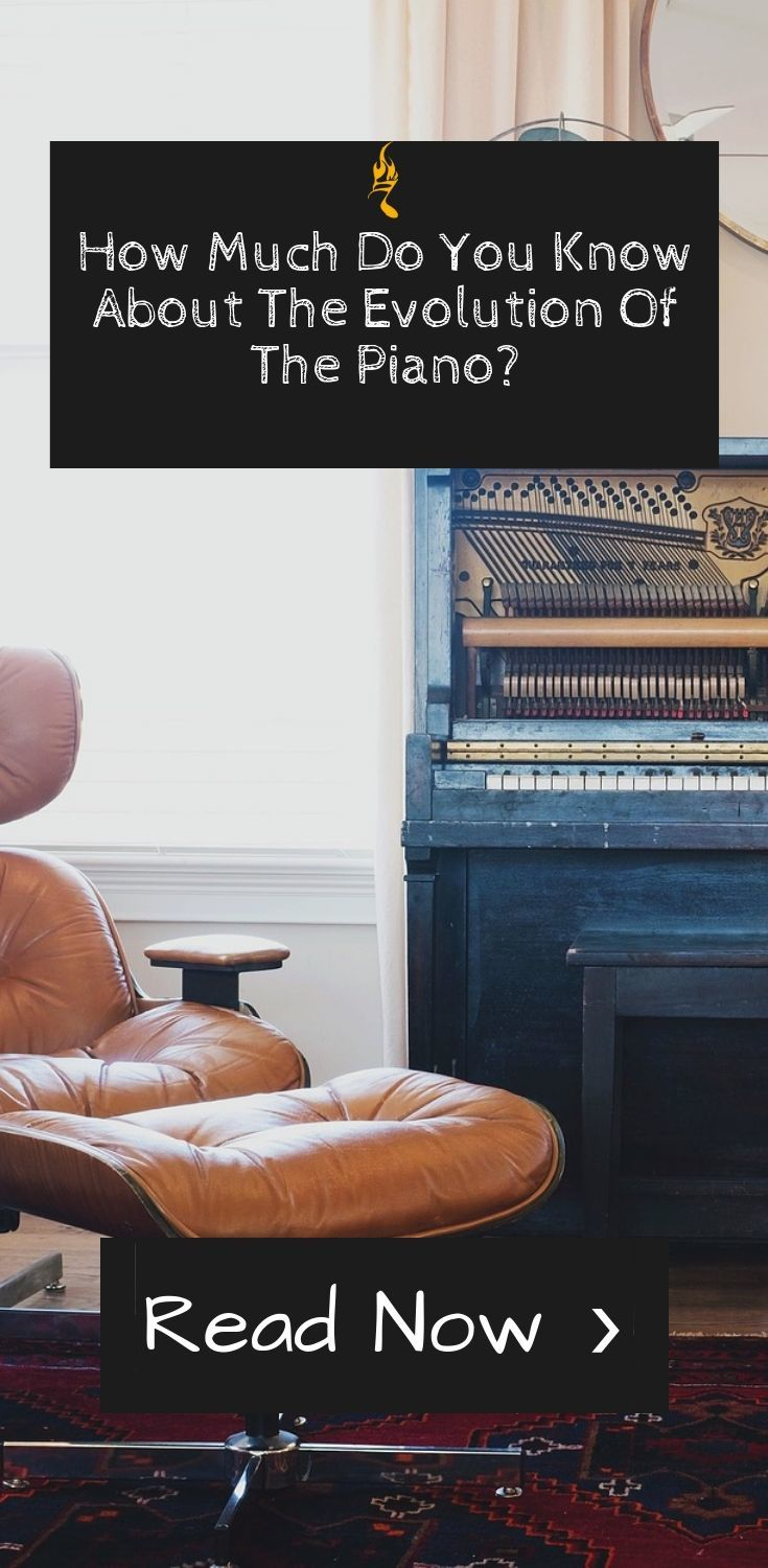 How Much Do You Know About The Evolution Of The Piano_