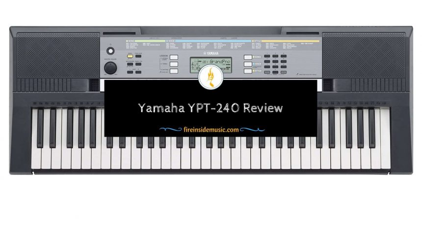 Detail Yamaha YPT240 Review – Personal Experience